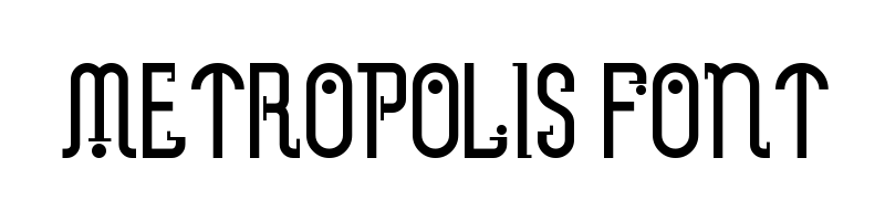 metropolis Font generator, free text conversion online, no watermark, works for both Windows and Mac.
