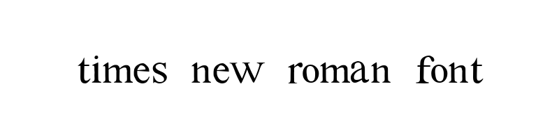 times new roman Font generator, free text conversion online, no watermark, works for both Windows and Mac.