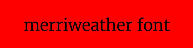 線上merriweather字體轉換器,快速將英文字轉換成英文merriweather字體 ,系統支援WIN+MAC蘋果系統
