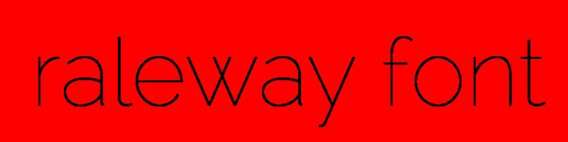 線上raleway字體轉換器,快速將英文字轉換成英文raleway字體 ,系統支援WIN+MAC蘋果系統