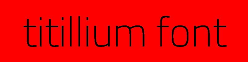 線上titillium字體轉換器,快速將英文字轉換成英文titillium字體 ,系統支援WIN+MAC蘋果系統